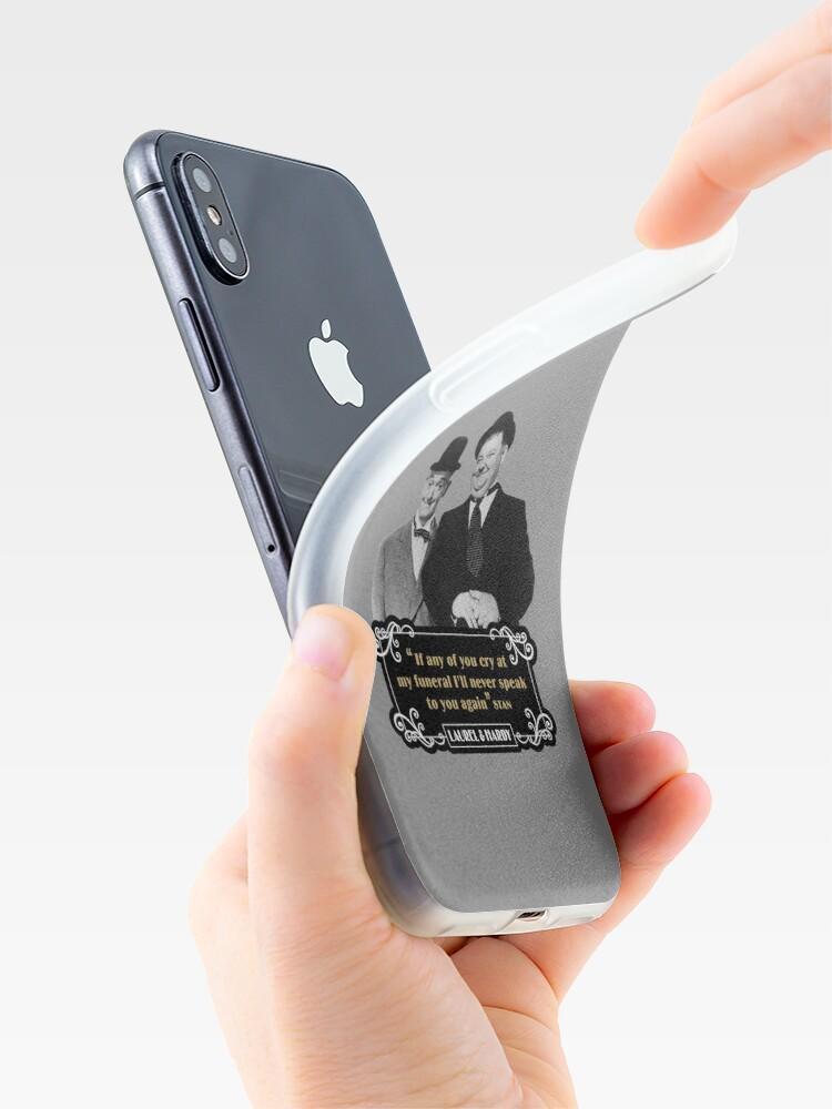 Alternate view of Laurel & Hardy - 'If Any Of You Cry At My Funeral, I'll Never Speak To You Again' iPhone Case & Cover