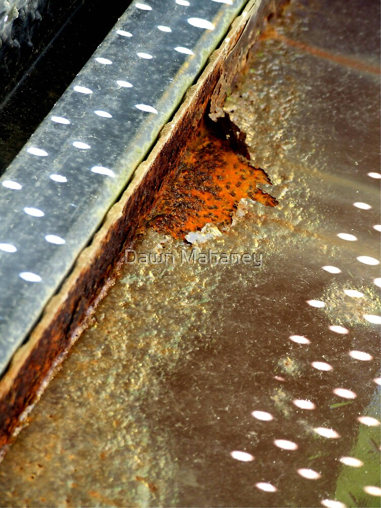 Rusted Metal by Dawn Mahaney