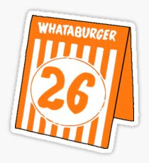 Whataburger Table Tent - Number 26 Sticker