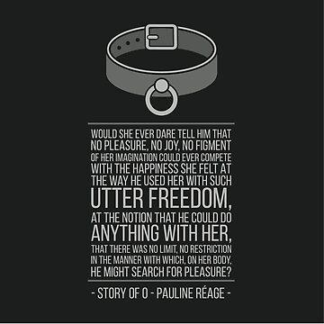 Story of O [English book quote] - Pauline Reage by sonosololibri83