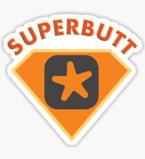 Superbutt - Bet you wish you had one! Sticker