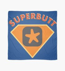 Superbutt - Bet you wish you had one! Scarf
