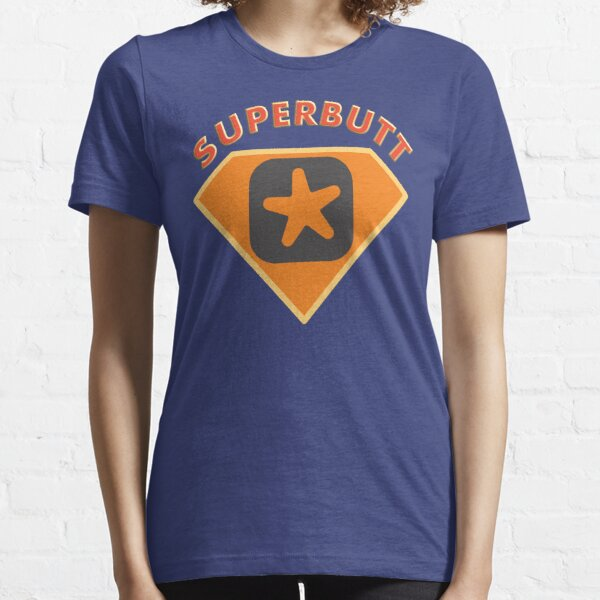 Superbutt - Bet you wish you had one! Essential T-Shirt