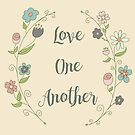 Love One Another with a Floral Wreath by Pamela Maxwell