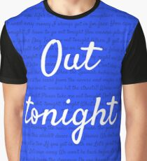 Out Tonight Graphic T-Shirt