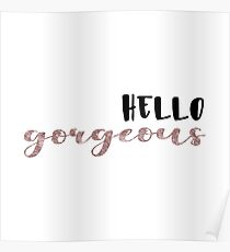 Hello Gorgeous - Rose Foil Poster