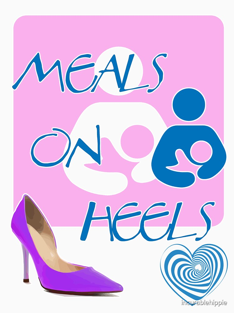 Meals on Heels! Breastfeeding Tee by incurablehippie