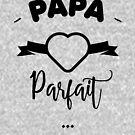 « Papa parfait  » par lepetitcalamar