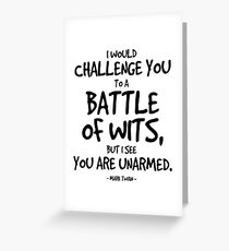 Battle of Wits Quote - Mark Twain Greeting Card