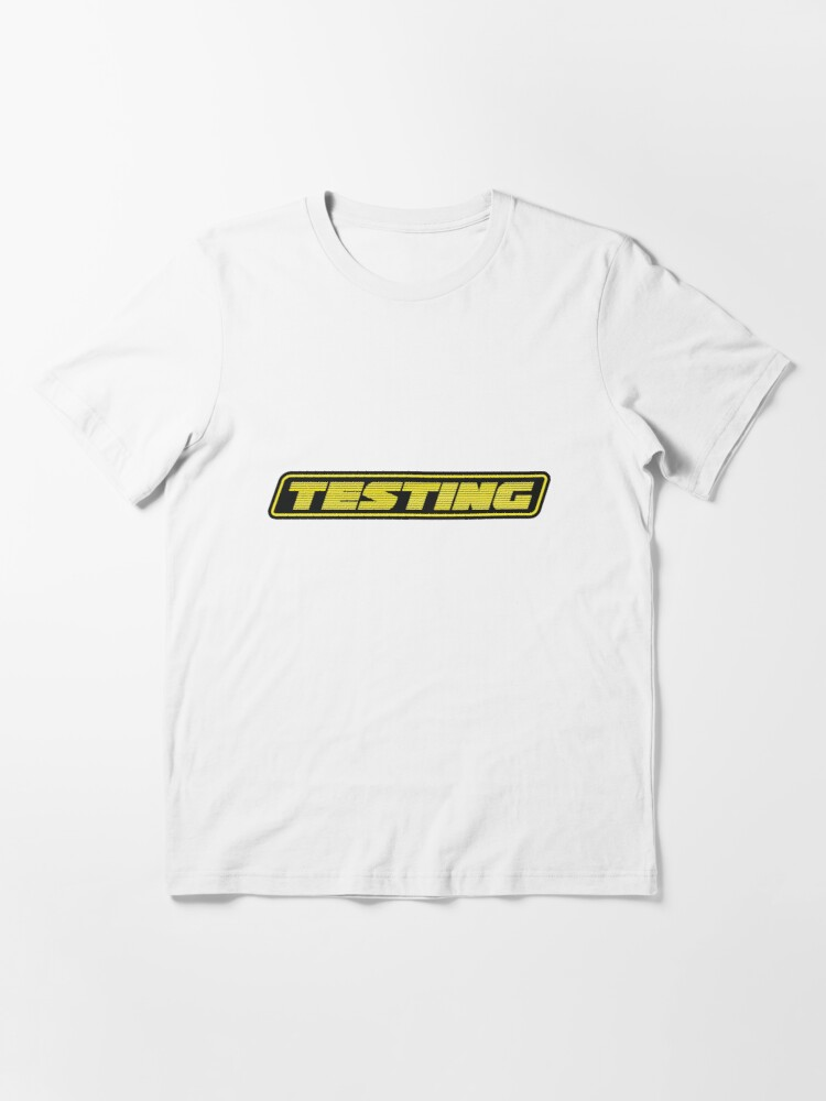 Alternate view of Testing Essential T-Shirt