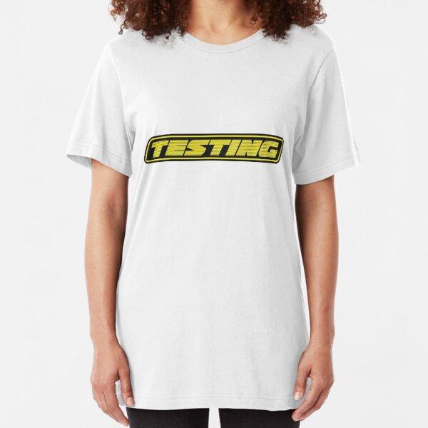 Testing Slim Fit T-Shirt