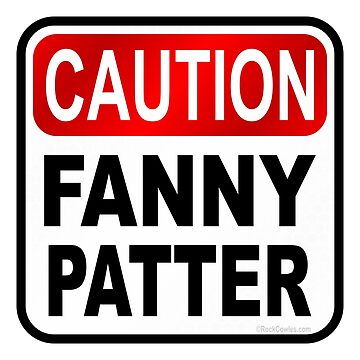 Caution Fanny Patter by Kowulz
