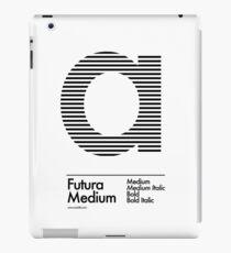 The Letter a Futura Type iPad Case/Skin
