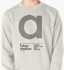 The Letter a Futura Type Pullover