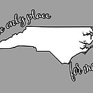 NC Is The Only Place by Englebretson3rd