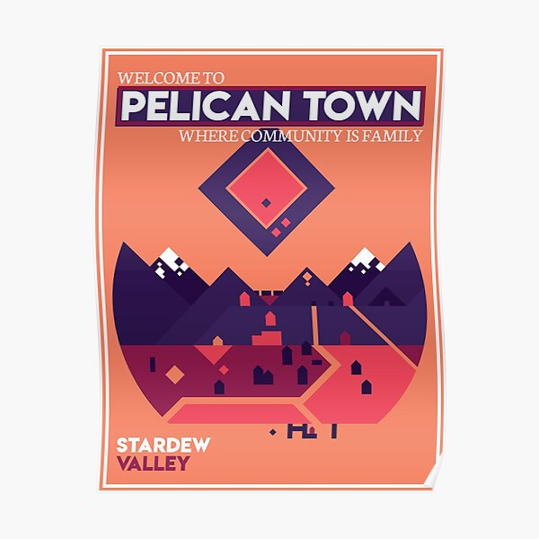 Welcome to Pelican Town - Stardew Valley Poster