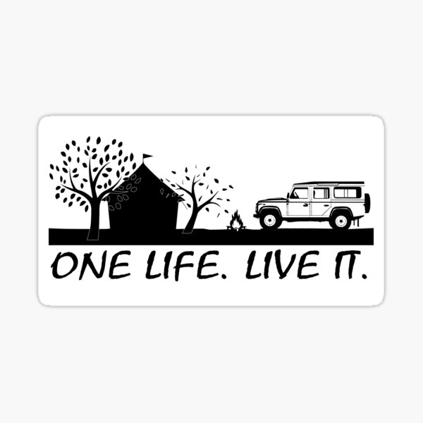 one life live it camping style Sticker