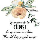 Eine neue Schöpfung | Bibelvers Kunst von PraiseQuotes