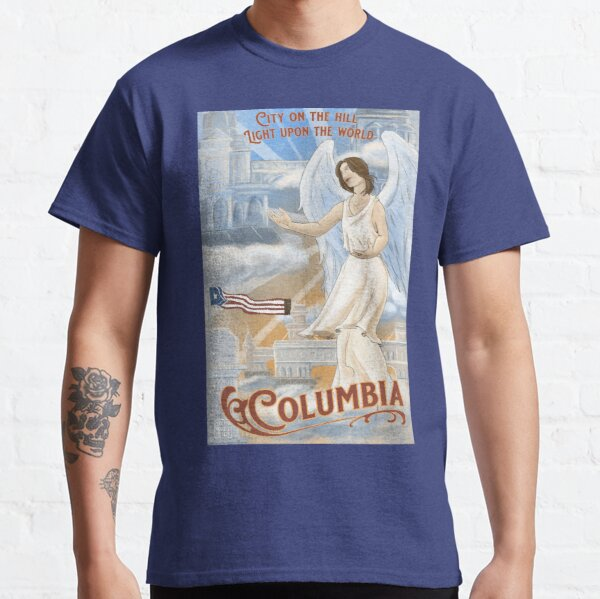 Columbia - City on the Hill, Light Upon the World  Classic T-Shirt