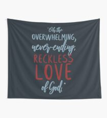 Reckless Love  Wall Tapestry