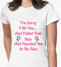 I'm Sorry I Bit You... T-Shirt