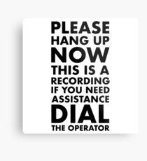 Please Hang Up Metal Print