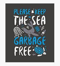 Please Keep the Sea Garbage Free - Marine Life Photographic Print