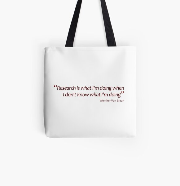 Research... when I don't know what I'm doing... (Amazing Sayings) All Over Print Tote Bag