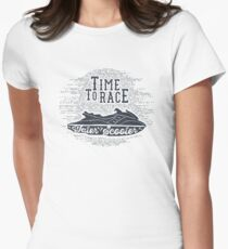 Time To Race. Water Scooter Women's Fitted T-Shirt