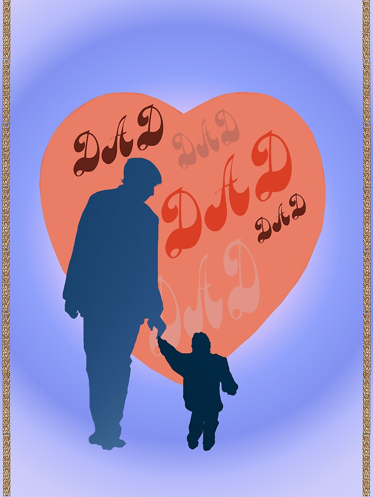 Dad All Heart by Lotacats