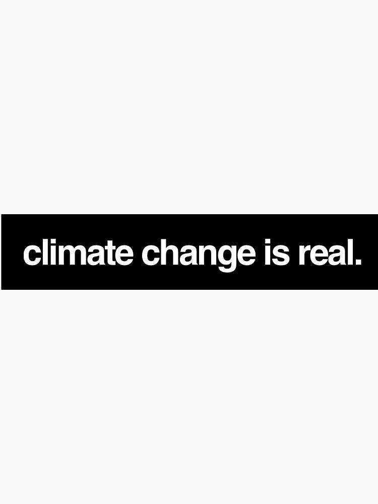 climate change is real by gabysss