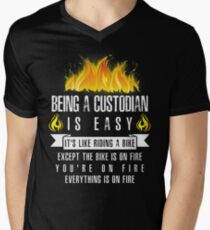 5b44445b Being a Custodian Is Easy (Everything Is On Fire) V-Neck T-