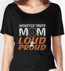 Monster Truck Mom Loud & Proud Women's Relaxed Fit T-Shirt