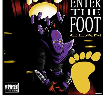 Enter The Foot Clan by salamincheese
