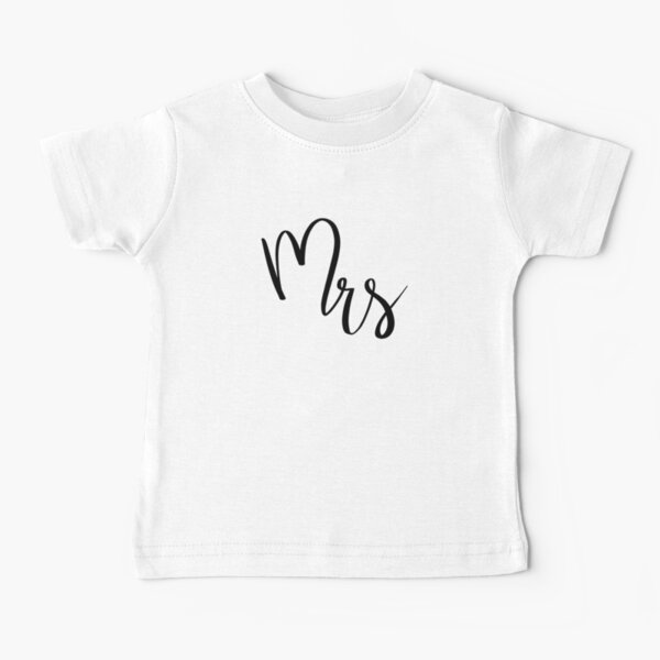 Mrs by Alice Monber Baby T-Shirt