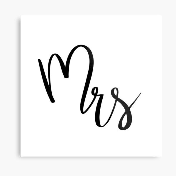 Mrs by Alice Monber Metal Print
