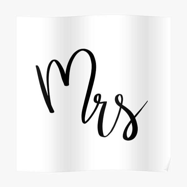 Mrs by Alice Monber Poster