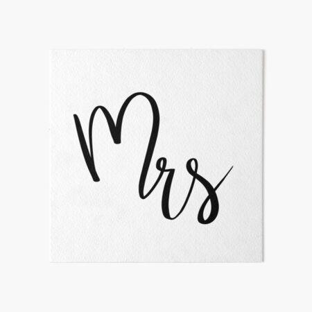 Mrs by Alice Monber Art Board Print