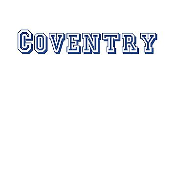Coventry by CreativeTs