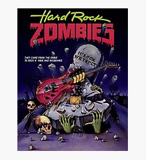HARD ROCK ZOMBIES Photographic Print