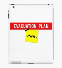 Evacuation plan-Run!  iPad Case/Skin