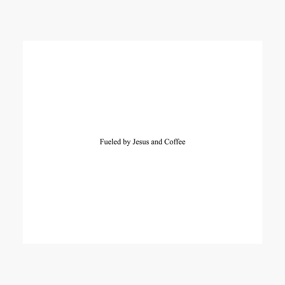 fueled by jesus and coffee top girly teenager quotes lyrics