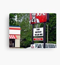 Kentucky Grilled Hick?? Canvas Print