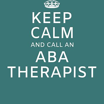 ABA Therapist Gifts Behavior Therapy by HappyEdenCo