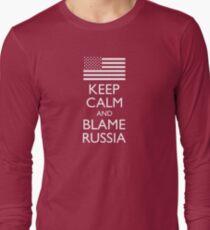 Keep Calm And Blame Russia Long Sleeve T-Shirt