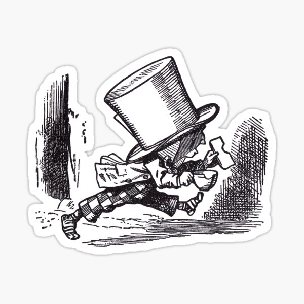 The Mad Hatter Leaving Sticker