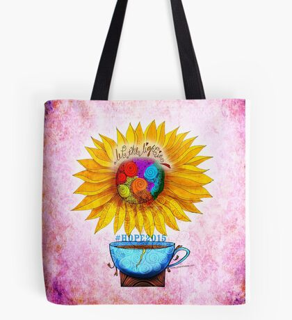 What my #Coffee says to me - May 2 HOPE2015 Tote Bag