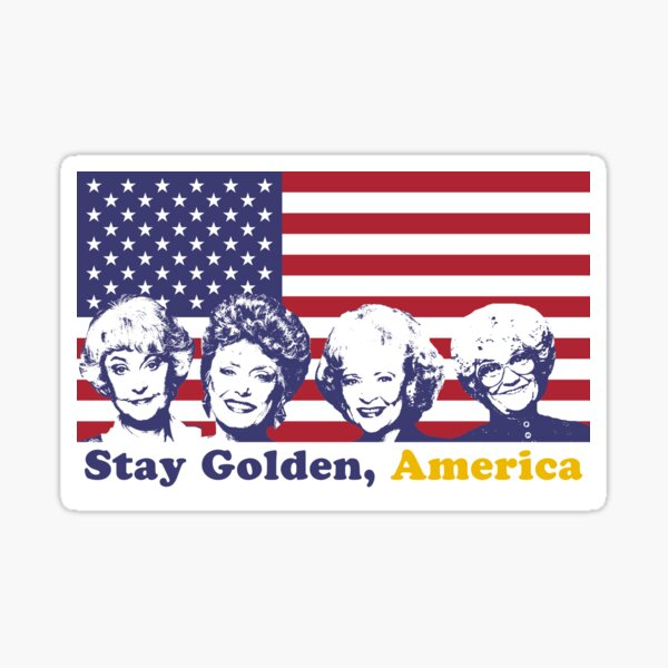 Stay Golden, America Sticker