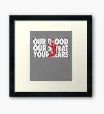 Cool Boys & Mens Volleyball Gift  Our Blood Our Sweat Your Tears Framed Print