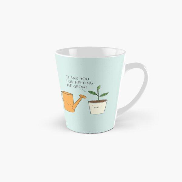 Thank you for helping me grow! Tall Mug
